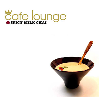 cafe lounge SPICY MILK CHAI
