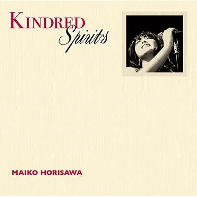 Kindred Spirits -かけがえのないもの- 【通常盤】