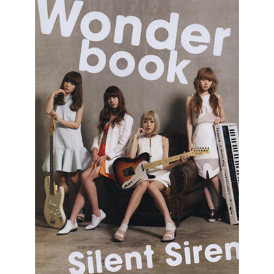 Silent Siren 1st アーティストブック「Wonderbook」