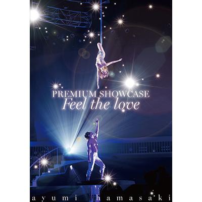ayumi hamasaki PREMIUM SHOWCASE ~Feel the love~ 【DVD】