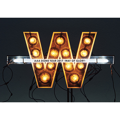 AAA DOME TOUR 2017 -WAY OF GLORY-(DVD2枚組+スマプラ)