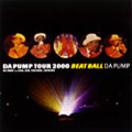 DA PUMP TOUR 2000 BEAT BALL