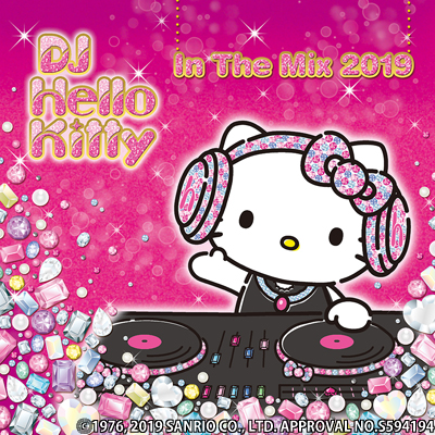 DJ Hello Kitty In The Mix 2019(CD)