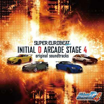 SUPER EUROBEAT presents 頭文字[イニシャル]D ARCADE STAGE 4 original soundtracks