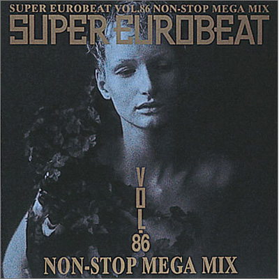 SUPER EUROBEAT VOL.86~NON-STOP MEGA MIX~
