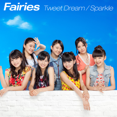 Tweet Dream / Sparkle(CDシングル+DVD)