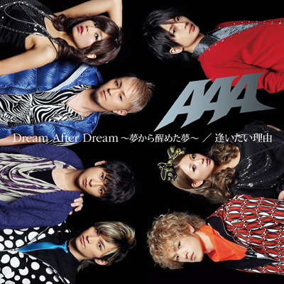 Dream After Dream ~夢から醒めた夢~ / 逢いたい理由