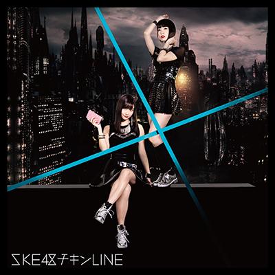 チキンLINE (Type-C) <初回生産限定盤>