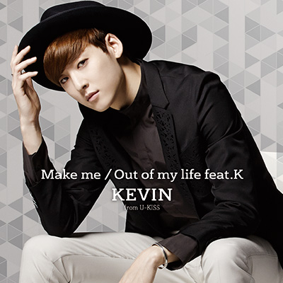 Make me/Out of my life feat.K(CD+スマプラ)