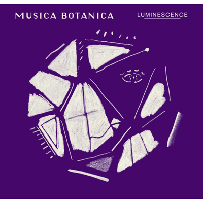 "CAFE CLASSICS ""MUSICA BOTANICA""- LUMINESCENCE"