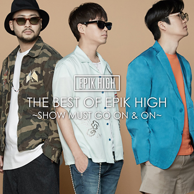 THE BEST OF EPIK HIGH ~SHOW MUST GO ON & ON~(CD+スマプラ)