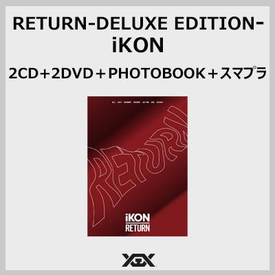 RETURN-DELUXE EDITION- (2CD+2DVD+PHOTOBOOK+スマプラ)