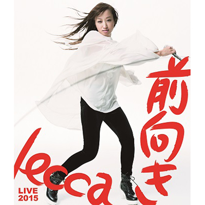 lecca LIVE 2015 前向き(Blu-ray Disc)