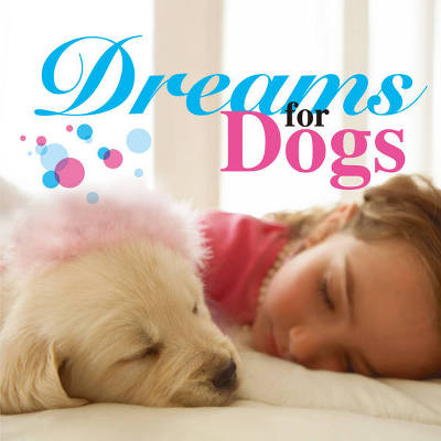 Dreams for Dogs