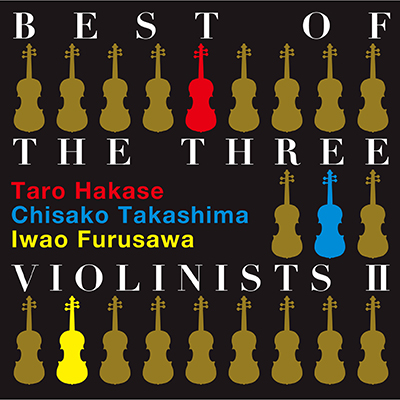 BEST OF THE THREE VIOLINISTS II(CD)