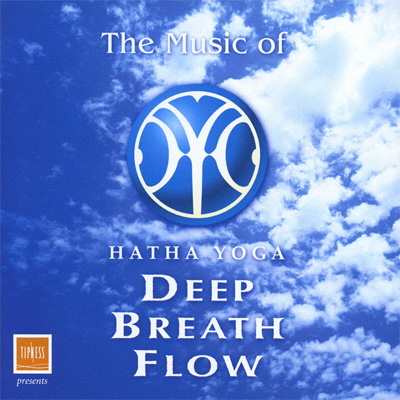TIPNESS presents The Music of HATHA YOGA DEEP BREATH FLOW