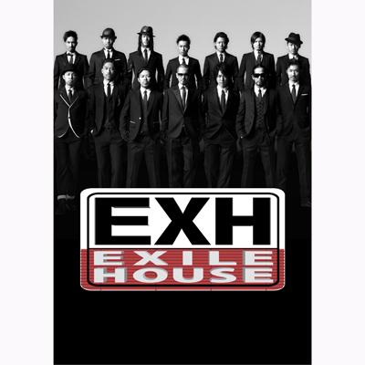 EXH~EXILE HOUSE~