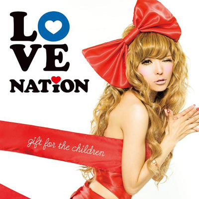 LOVE NATION ~gift for the children~