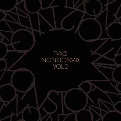 TVXQ NONSTOP-MIX VOL.2