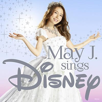 May J. sings Disney【2CD】