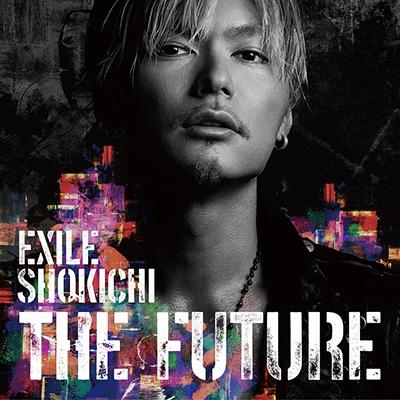 THE FUTURE(CD+DVD+Photo Book+スマプラミュージック+スマプラムービー)【初回生産限定盤】