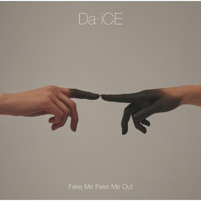 FAKE ME FAKE ME OUT【初回限定盤B】(CD+DVD)