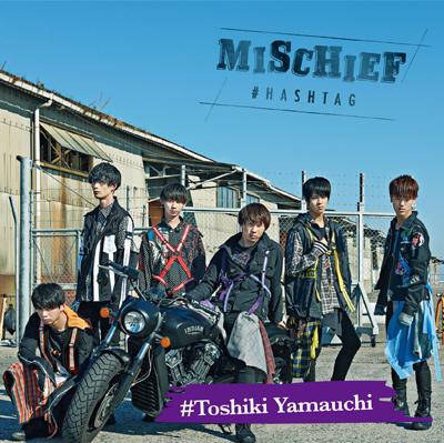 MISCHIEF【山内智貴ver.】(CD)