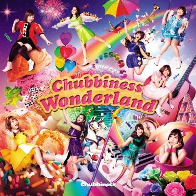 Chubbiness Wonderland(CD)