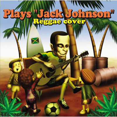 "Plays ""Jack Johnson"" Reggae cover"