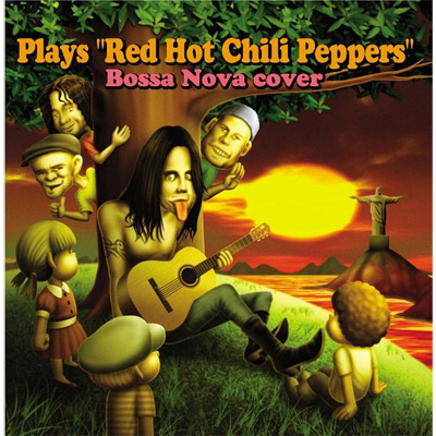 "Plays ""Red Hot Chili Peppers"" Bossa Nova cover"