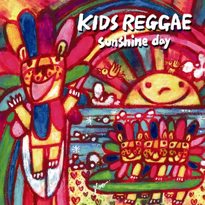 KIDS REGGAE sunshine day
