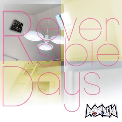 Reversible Days(TYPE-B)【CD】