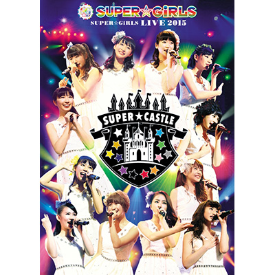 SUPER☆GiRLS LIVE 2015