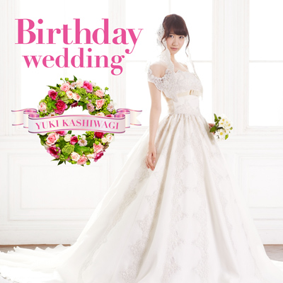 Birthday wedding【通常盤TYPE-A】