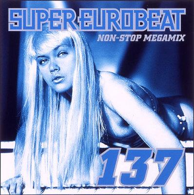 SUPER EUROBEAT VOL.137~NON-STOP MEGAMIX~