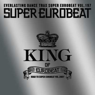 SUPER EUROBEAT VOL.197 ~KING OF EUROBEAT~