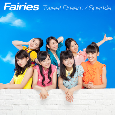 Tweet Dream / Sparkle(CDシングル)