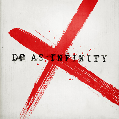 Do As Infinity X 【CDのみ】