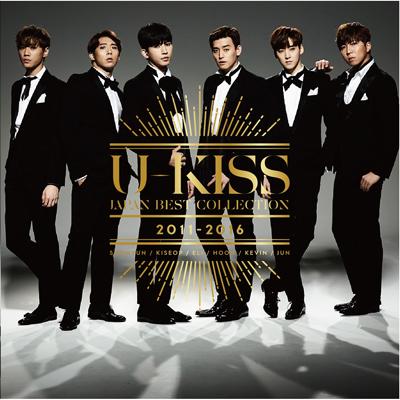U-KISS JAPAN BEST COLLECTION 2011-2016(2枚組CD+スマプラ)