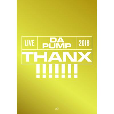 【初回生産限定盤】LIVE DA PUMP 2018 THANX!!!!!!! at 東京国際フォーラム ホールA<Blu-ray+CD2枚組(スマプラ対応)>