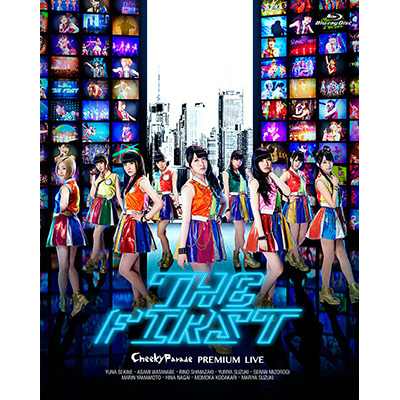 Cheeky Parade PREMIUM LIVE 「THE FIRST」(Blu-ray)