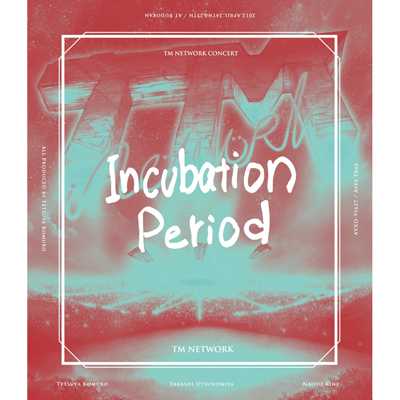 【Blu-ray】TM NETWORK CONCERT -Incubation Period-