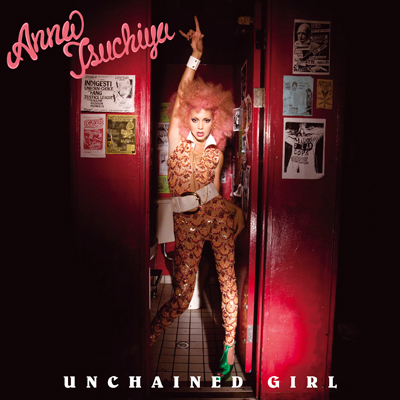UNCHAINED GIRL(CD+DVD)