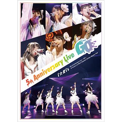 i☆Ris 5th Anniversary Live~Go~ DVD