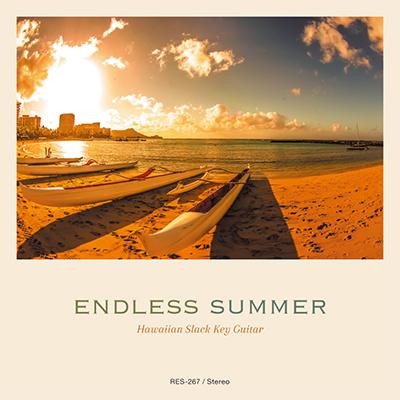ハワイアン・スラック・キー・ギター・マスターズ・シリーズ(18) エンドレス・サマー ~ハワイ、永遠の夏~