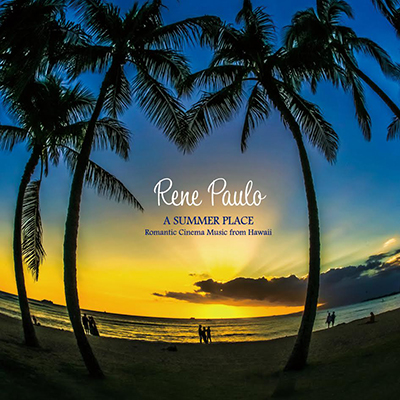 A SUMMER PLACE~Romantic Cinema Music from Hawaii~(CD)