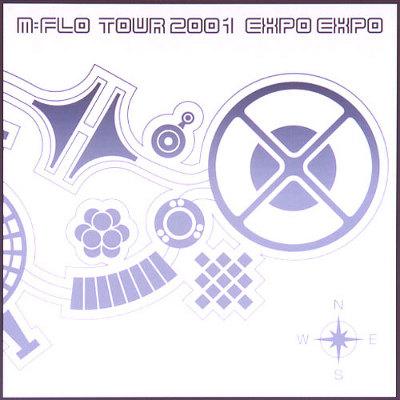"""m-flo tour 2001 """"EXPO EXPO"""""""