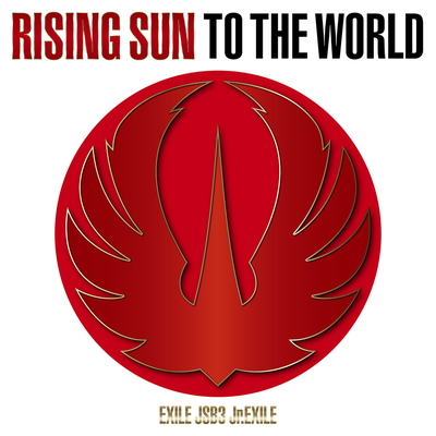 RISING SUN TO THE WORLD【通常盤(CD+Blu-ray)】