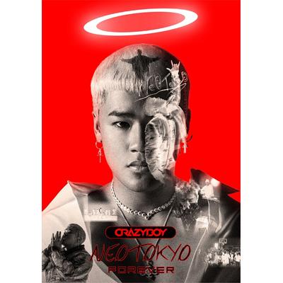 NEOTOKYO FOREVER(CD+DVD:スマプラ)