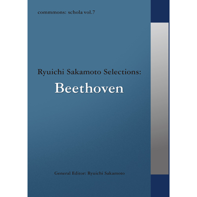 commmons: schola vol.7 Ryuichi Sakamoto Selections : Beethoven